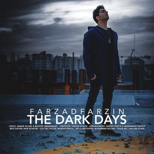 آهنگ فرزاد فرزین روزهای تاریک