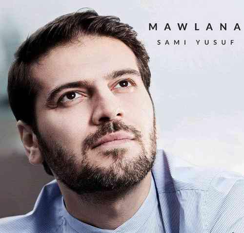 سامی یوسف آهنگ مولانا